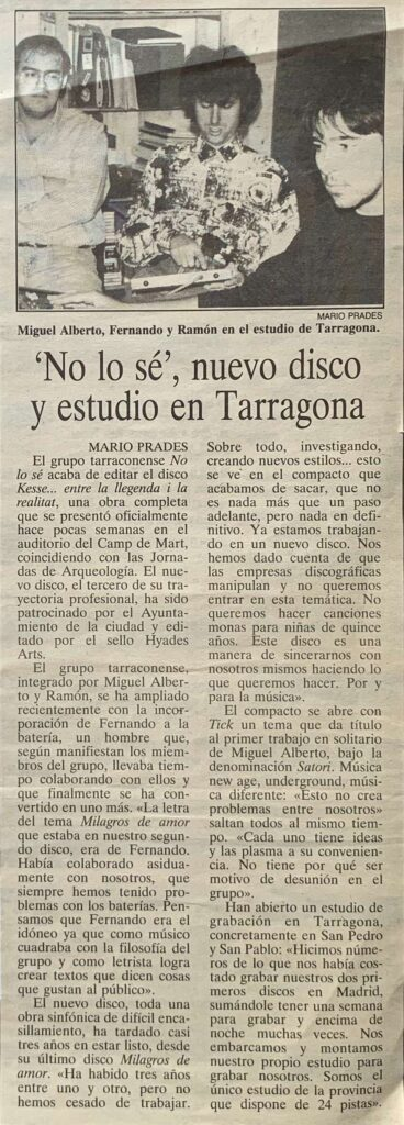 No lo sé! – Nuevo disco y estudio en Tarragona